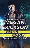 Zero Hour (Wired & Dangerous, #1)