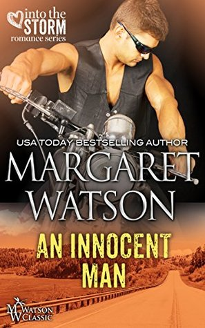 An Innocent Man (Into the Storm, #2)