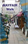 Mayfair Free Walk (London Walks)