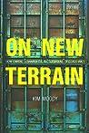 On New Terrain by Kim Moody