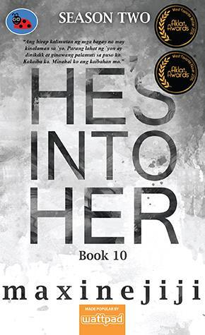 Hes Into Her Season 2 Book 10  by  Maxinejiji