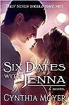 Six Dates with Jenna