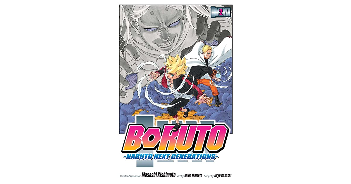 Boruto, Vol. 2: Naruto Next Generations by Ukyo Kodachi