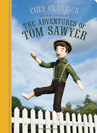 Cozy Classics: The Adventures of Tom Sawyer: