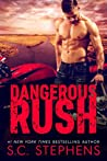 Dangerous Rush (Furious Rush, #2)