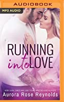 Running Into Love (Fluke My Life #1)