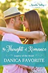 The Thought of Romance (Legacy of the Heart #1)