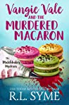 Vangie Vale & the Murdered Macaron (The Matchbaker Mysteries, #1)