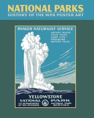 National Parks: History of the WPA Poster Art