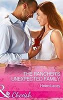 The Rancher's Unexpected Family (The Cedar River Cowboys, Book 5)