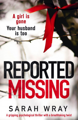 Reported Missing by Sarah Wray
