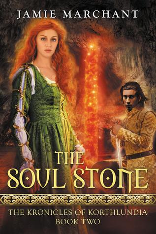 The Soul Stone (Kronicles of Korthlundia, #2)