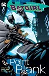 Batgirl, Vol. 3: Point Blank