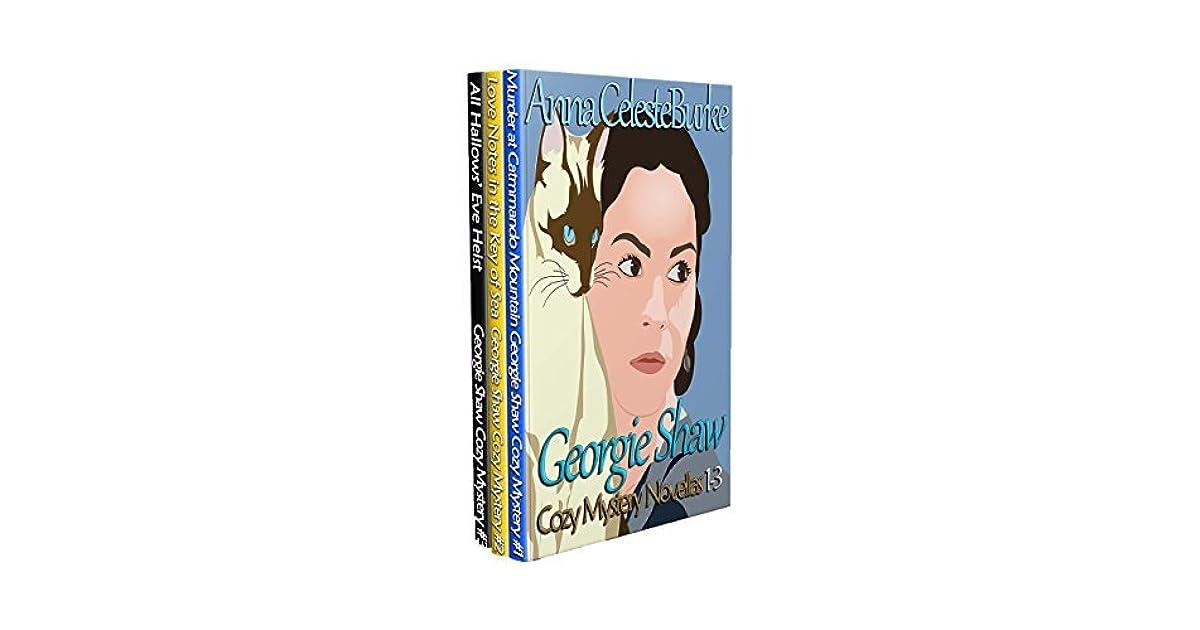 Georgie Shaw Cozy Mystery Series Novellas 1 3 By Anna Celeste Burke