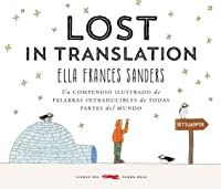 Lost in Translation: Un compendio ilustrado de palabras intraducibles