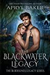 The Blackwater Legacy (Bloodlines Legacy #2)