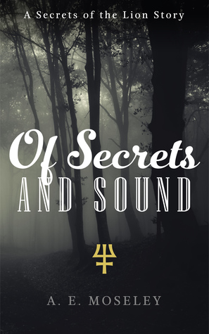 Of Secrets and Sound