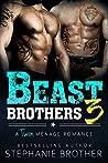 Beast Brothers 3 (Beast Brothers, #3)