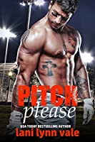 Pitch Please (There's No Crying in Baseball, #1)