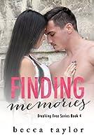 Finding Memories (Breaking Free #4)
