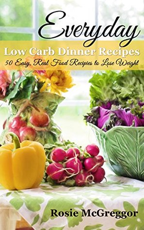 Low carb dinner recipes to lose weight