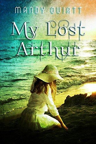 My Lost Arthur (Olisbeth Mason Chronicles Book 2)
