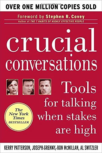 Crucial Conversations Tools for Talking When St