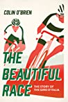 The Beautiful Race: The Story of the Giro d'Italia