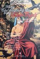 Những câu chuyện kỳ thú trong Kinh Thánh