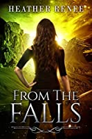 From The Falls (The Falls Trilogy Book 2)
