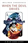 When the Devil Drives (Wild Cards)
