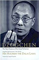 Dzogchen Heart: Essence of the Great Perfection