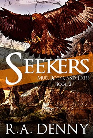 Seekers (Mud, Rocks, and Trees #2)