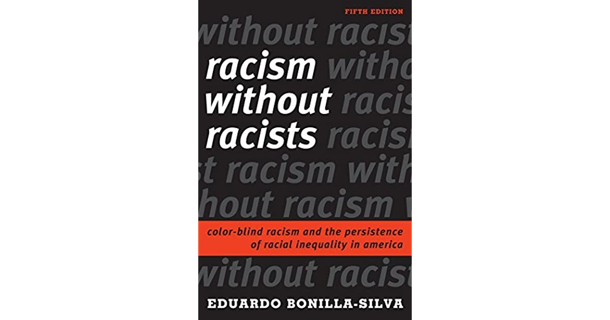 Melissas Review Of Racism Without Racists Color Blind And The Persistence Racial Inequality In America