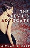 The Devil's Advocate (The Devil's Advocate, #1)