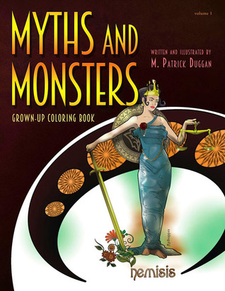 Myths and Monsters Grown-up Coloring Book, Volume 1