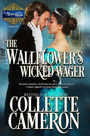 The Wallflower's Wicked Wager (A Waltz with a Rogue Novellas, #5)