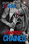 Anarchy Chained by J.A. Huss