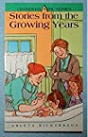 Stories from the Growing Years by Arleta Richardson