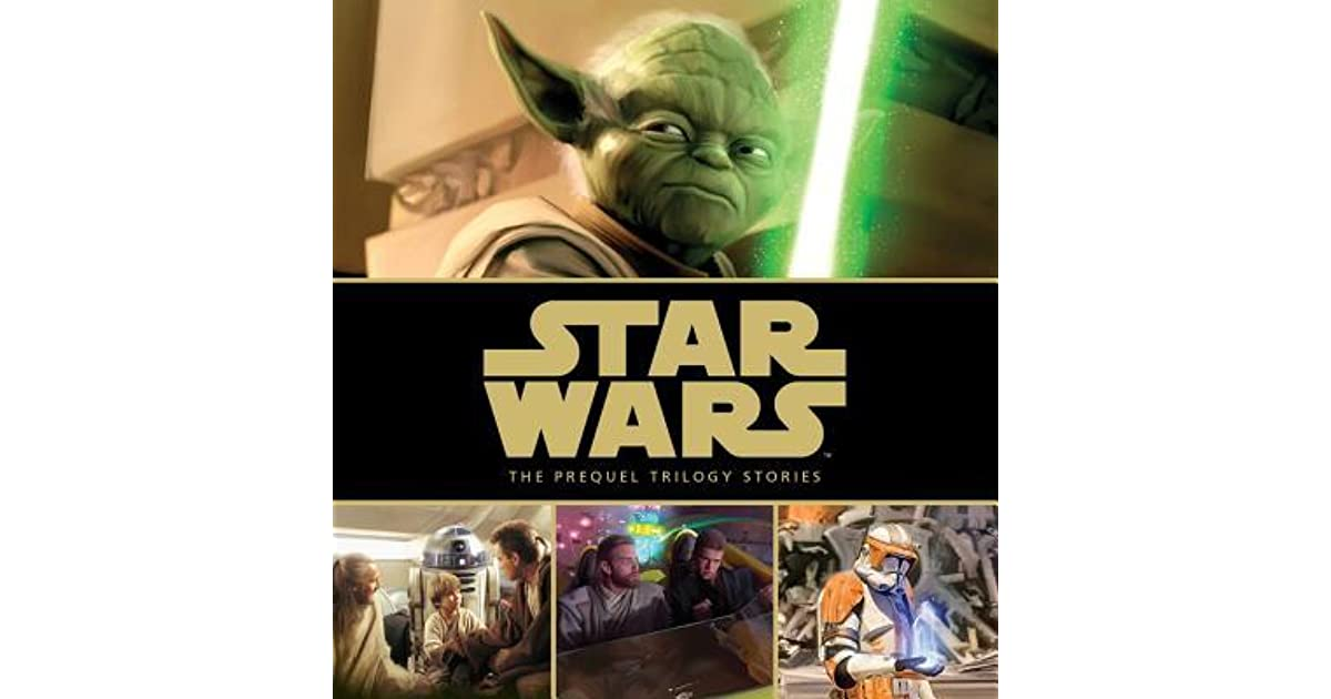 Star Wars The Prequel Trilogy Stories By Walt Disney Company