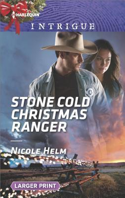 A Stone Cold Christmas.Stone Cold Christmas Ranger By Nicole Helm