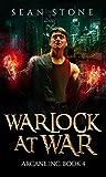 Warlock at War (Arcane Inc. #4)
