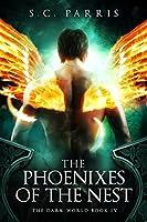 The Phoenixes of the Nest (The Dark World Book 4)