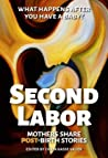Second Labor by Chaya Kasse Valier
