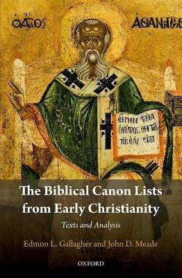 The Biblical Canon Lists from Early Christianity Texts and Analysis