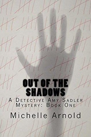 Out of the Shadows (Detective Amy Sadler #1)