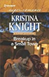 Breakup in a Small Town (Slippery Rock, #3)