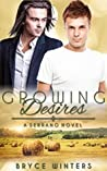 Growing Desires (The Serranos, #2)