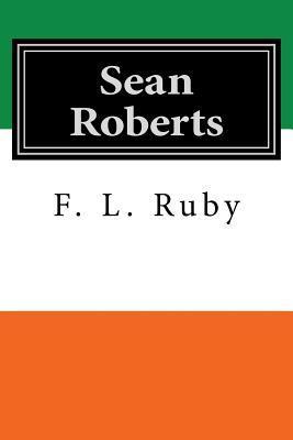 Sean Roberts by F.L. Ruby