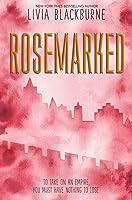 Rosemarked (Rosemarked, #1)